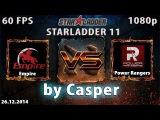 Starladder 11: Empire vs PR, русские комментаторы, 26.12.2014