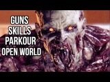 Dying Light Gameplay - Campaign, Guns, Parkour, Open World, Zombies, Skills, Weapons, Trolls