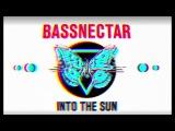 Bassnectar &amp Levitate - Chasing Heaven - INTO THE SUN