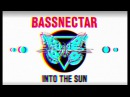Bassnectar Levitate - Chasing Heaven - INTO THE SUN