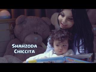 Shahzoda - Chiccita | Шахзода - Чиккита (Chicco 2)