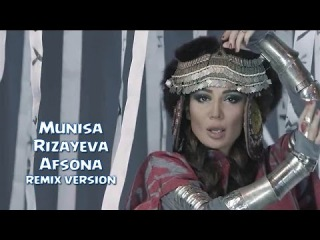 Munisa Rizayeva - Afsona | Муниса Ризаева - Афсона (remix version)