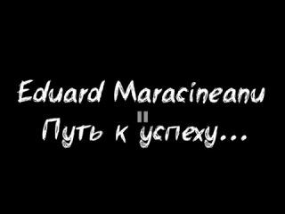 Eduard Maracineanu. Путь к успеху