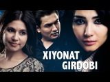 Xiyonat girdobi (ozbek film) | Хиёнат гирдоби (узбекфильм)