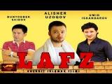 Lafz (ozbek film) | Лафз (узбекфильм)