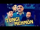 Tungi mehmon (ozbek film) | Тунги мехмон (узбекфильм)