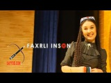 Dilnoza Kubayeva - Faxrli Inson & Sayyod.com