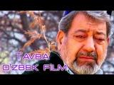 Tavba (ozbek film) | Тавба (узбекфильм)