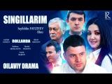 Singillarim (ozbek film) | Сингилларим (узбекфильм)