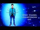 Shohzamon - Hindistondan xat | Шохзамон- Хиндистондан хат