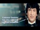 Farhod Saidov Go`zallar ham yig`lar ekanlar Гузаллар хам йиглар эканлар