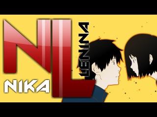 NHK ni Youkoso / OP №1 (Nika Lenina SunSay Russian TV Version)