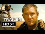 Mad Max Fury Road Official Trailer #1 (2015) - Tom Hardy, Charlize Theron Movie HD