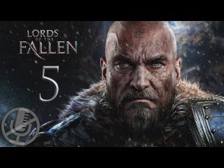 Lords Of The Fallen Прохождение На Русском Часть 5 — Найти Касло