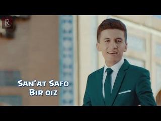 San'at Safo - Bir qiz   Санъат Сафо - Бир киз