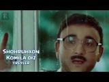 Shohruhxon - Komila qiz (treyler) | Шохруххон - Комила киз (трейлер)