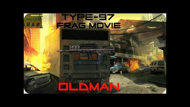 Warface Type 97 Frag Movie [Oldman]