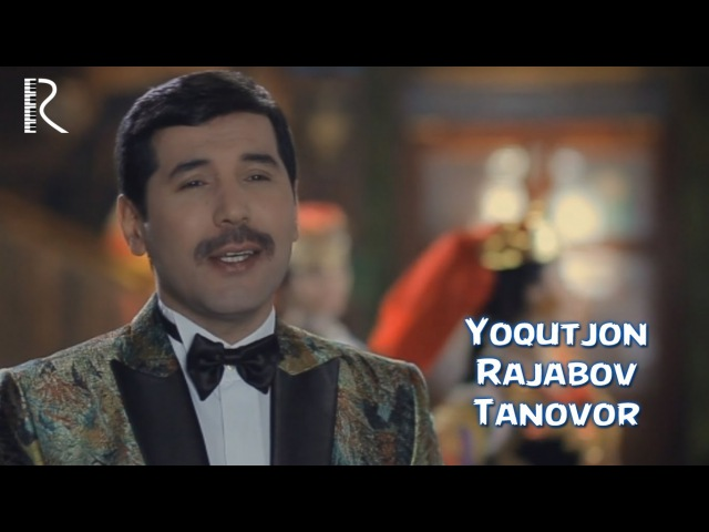 Yoqutjon Rajabov - Tanovor | Ёкутжон Ражабов - Тановор