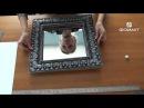 Как сделать самим шикарную рамку для зеркала