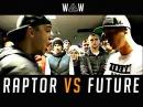 RAPTOR VS FUTURE WAW Grime Clash
