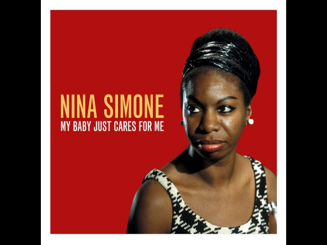 Nina Simone - My Baby Just Cares for Me (Not Now Music) [Full Album]
