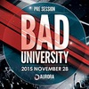 BAD UNIVERSITY - PreSession by #GLLNT