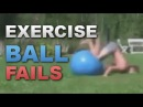 Exercise Ball Fails Compilation