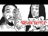 BREEZY DA KING x YUNG HD x NEVER SETTLE (OFFICIAL VIDEO)