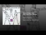 Anthony Romeno feat Sam Stray Wood-Reach Tribal Mix