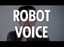 Learn How To Beatbox: ROBOT VOICE