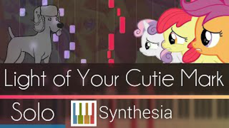 Light of Your Cutie Mark -- Synthesia HD