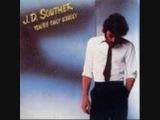 J.D. SOUTHER -