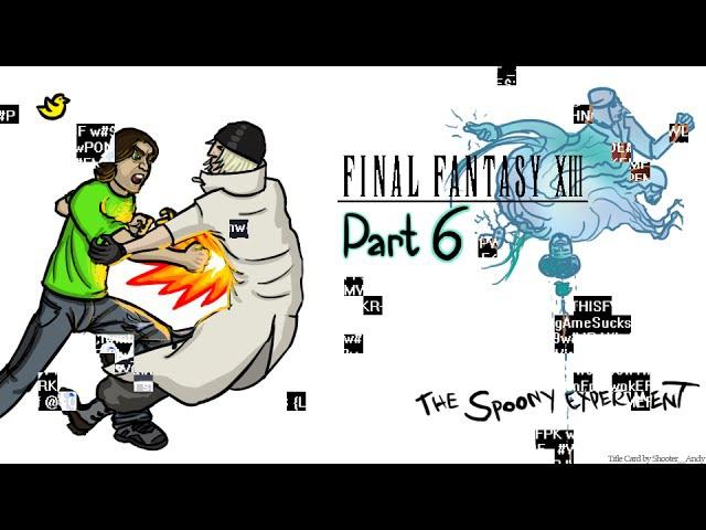 Final Fantasy XIII - Part 6 [Spoony - RUS RVV]