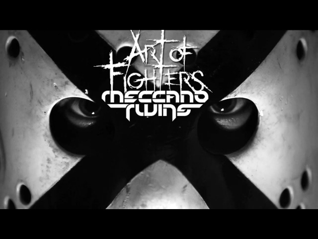 И нафиг вашу попсу! №53 Meccano Twins Art of Fighters - Electrogod (Official Videoclip) [HD]
