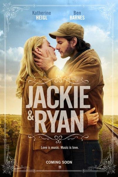 Первый постер и трейлер драмы «Джеки и Райан»: