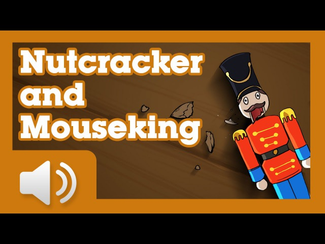 The Nutcracker and the Mouse King Fairy tales and stories for children