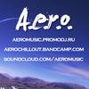 A.e.r.o. - музыкант и DJ (Минск, Беларусь)