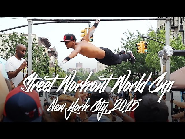 Street Workout World Cup New York 2015 Hosted by Barstarzz
