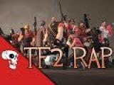 Team Fortress 2 Rap by JT Machinima -
