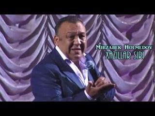 Mirzabek Xolmedov (Hazillar siri) Uzbek Prikol,
