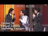 Valijon Sh, Sayfiddin Fayziyev, Farhod Zokirov (Oshxonadagi Xazillar 2013) Uzbek Prikol,