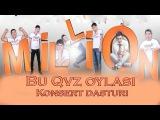 Million jamoasi - QVZ-dagi konsert dasturi 2013