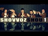 QVZ 2012 | SHOVVOZ SHOU 1 | 20.10.2012 Konsert dasturi