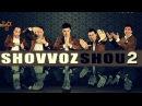 QVZ 2012 | SHOVVOZ SHOU 2 | 20.12.2012 Konsert dasturi