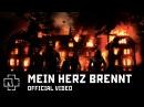 Rammstein Mein Herz Brennt Official Video