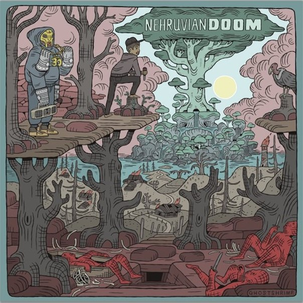 Bishop Nehru & MF DOOM - NehruvianDOOM [2014]