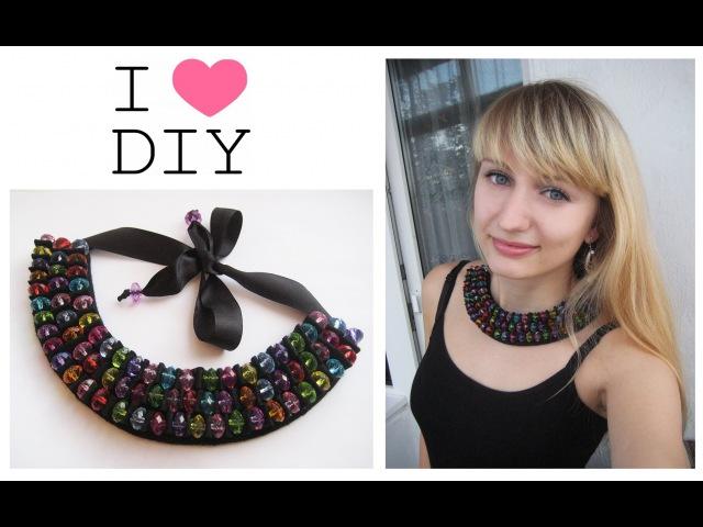 DIY Шикарное колье из бусин своими руками. Мастер класс \ Necklace of beads