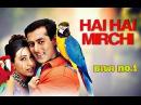 Hai Hai Mirchi Biwi No 1 Salman Khan Karisma Kapoor Anil Kapoor Sukhwinder Alka Yagnik