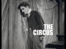 Чарлі Чаплін - Цирк (1928) трейлер