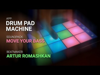 Drum Pad Machine - Move Your Bass - Live Beat Making